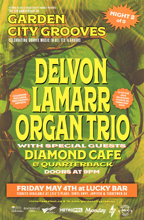 Garden City Grooves Night Two with DELVON LAMARR ORGAN TRIO, Diamond Cafe & Quarterback: Delvon Lamarr Organ Trio, Diamond Cafe, Quarterback @ Lucky Bar May 4 2018 - Dec 6th @ Lucky Bar