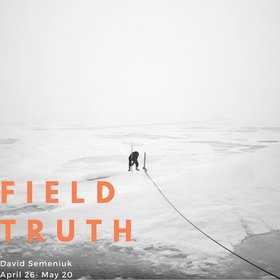 David Semeniuk: Field Truth @ the fifty fifty arts collective Apr 26 2018 - Mar 23rd @ the fifty fifty arts collective
