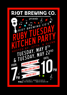 Ruby Tuesday Kitchen Party: Glenn  (Host), Jetta (Host) @ Riot Brewing Co. May 22 2018 - Mar 26th @ Riot Brewing Co.