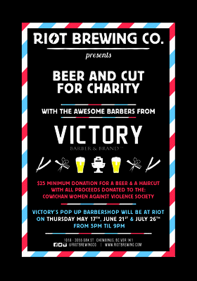 Beer and Cut with Victory Barber @ Riot Brewing Co. Jun 26 2018 - Jan 21st @ Riot Brewing Co.