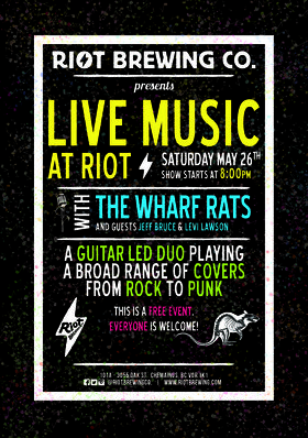 The Wharf Rats @ Riot Brewing Co. May 26 2018 - Mar 21st @ Riot Brewing Co.
