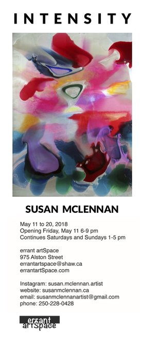 INTENSITY: Susan McLennan @ Errant ArtSpace May 11 2018 - Jul 5th @ Errant ArtSpace
