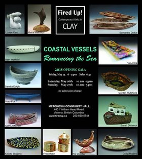 Fired Up! Ceramic Artists: Contemporary Works in Clay 2018 @ Metchosin Hall May 25 2018 - Aug 3rd @ Metchosin Hall