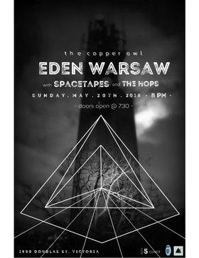 Eden Warsaw, Spacetapes, The Hops @ Copper Owl May 20 2018 - Oct 21st @ Copper Owl