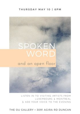 An Evening of Spoken Word - And an Open Floor: Agnes Marton, Xan Shian @ The Ou Gallery May 10 2018 - Mar 25th @ The Ou Gallery