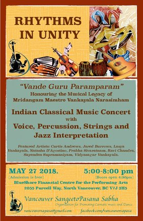 Rhythms In Unity - Jazz and South Indian Music event: Jared Burrows, Natasha D'Agostino, Vidyasagar Vankayala , Sayenden Supramaniyam, Curtis Andrews, Lasya Vankayala , Ravi Chandra, Prabha Sivaratnam @ BlueShore Financial Centre for the Performing Arts at Capilano U May 27 2018 - Jun 1st @ BlueShore Financial Centre for the Performing Arts at Capilano U