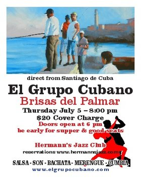 El Grupo Cubano, direct from Saniago de Cuba: Brisas del Palmar @ Hermann's Jazz Club Jul 5 2018 - Oct 18th @ Hermann's Jazz Club
