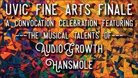 Fine Arts Finale - a Convocation Celebration: Audio Growth, HANSMOLE @ Copper Owl Jun 11 2018 - Oct 21st @ Copper Owl