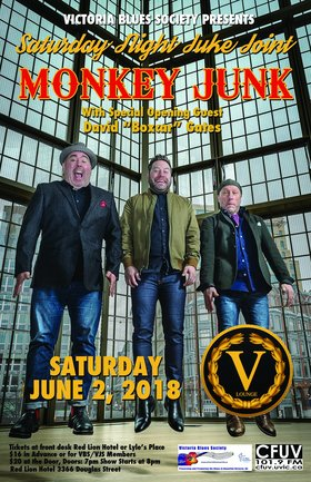 "Victoria Blues Society's Saturday Night Juke Joint: Monkey Junk, David ""Boxcar"" Gates @ V-lounge Jun 2 2018 - May 29th @ V-lounge"
