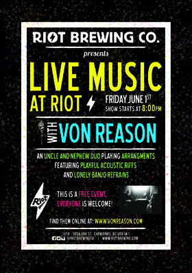 Von Reason @ Riot Brewing Co. Jun 1 2018 - Dec 18th @ Riot Brewing Co.
