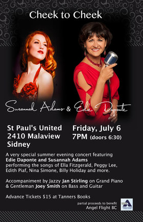 Cheek To Cheek to Benefit Angel Flight BC: Edie DaPonte, Susannah Adams, Jan Stirling, Joey Smith @ St Paul's United Church Jul 6 2018 - Sep 22nd @ St Paul's United Church
