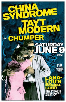 China Syndrome, Tayt Modern, '77 Proof @ LanaLou's Jun 9 2018 - May 31st @ LanaLou's