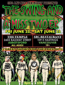 Swing And A Miss Two'er (Part 1): You Big Idiot, The Corps, Anteater, Reds, Shockload @ The Temple Jun 22 2018 - Oct 30th @ The Temple