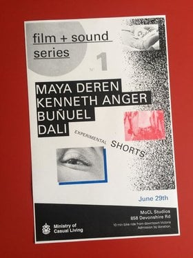 FILM + SOUND Series No. 1 : Experimental Shorts - Oct 26th @ The Ministry of Casual Living