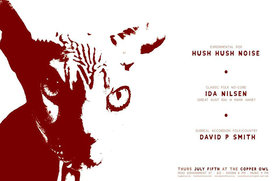 Hush Hush Noise, Ida Nilsen, David P. Smith @ Copper Owl Jul 5 2018 - Mar 29th @ Copper Owl