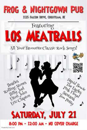 Los Meatballs @ Frog & Nightgown Pub Jul 21 2018 - Mar 22nd @ Frog & Nightgown Pub