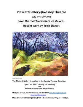 down the road from where we stayed...: Trish Shwart @ Plaskett Gallery, New Westminster BC Jul 3 2018 - Dec 10th @ Plaskett Gallery, New Westminster BC