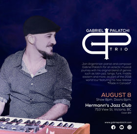 Gabriel Palatchi Band @ Hermann's Jazz Club Aug 8 2018 - Oct 20th @ Hermann's Jazz Club