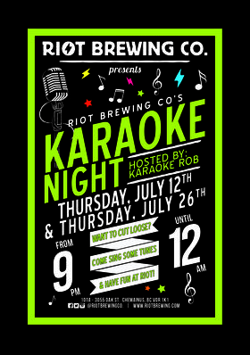 Karaoke Night at Riot: Karaoke Rob  @ Riot Brewing Co. Jul 12 2018 - Feb 19th @ Riot Brewing Co.