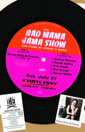 The Bad Mama Jama Show 8: Stevie Wise, Dan Duvall , Darren Millar, Erin Wood, Daniel Belkin, Quincy Thomas @ Vinyl Envy Jul 21 2018 - Oct 20th @ Vinyl Envy
