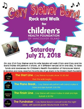 Rock and Walk for Children's Health Foundation of Vancouver Island: Cory Steiner Band, Arbutus Roots @ 17 Mile Pub, 6 Mile Pub, Janeece Place, V-lounge Jul 21 2018 - May 29th @ 17 Mile Pub, 6 Mile Pub, Janeece Place, V-lounge