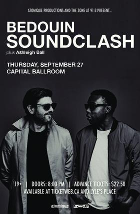 Bedouin Soundclash, Ashleigh Ball @ Capital Ballroom Sep 27 2018 - Oct 19th @ Capital Ballroom
