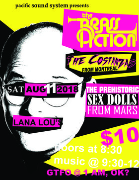 The Brass Action, The Costanzas, Prehistoric Sex Dolls from Mars @ LanaLou
