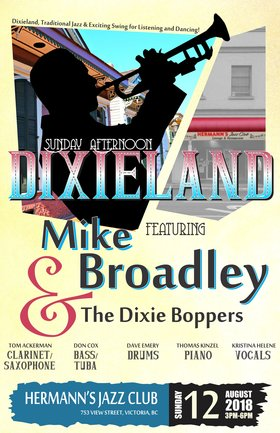 Mike Broadly and the Dixie Boppers @ Hermann's Jazz Club Aug 12 2018 - Oct 19th @ Hermann's Jazz Club
