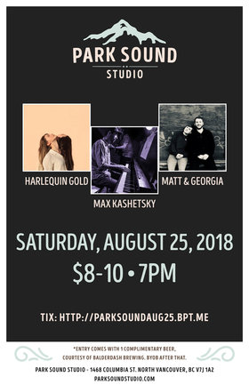 Harlequin Gold, Matt and Georgia,  Max Kashetsky @ Park Sound Studio Aug 25 2018 - Mar 22nd @ Park Sound Studio