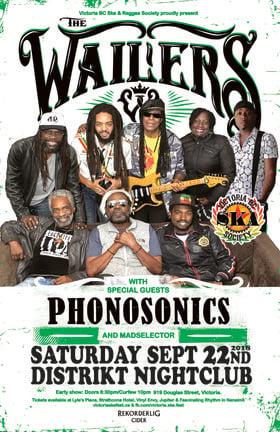 THE WAILERS RETURN TO VICTORIA!: The Wailers, Phonosonics, MadSelector @ Distrikt Sep 22 2018 - Sep 26th @ Distrikt