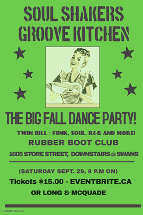 Soul Shakers/Groove Kitchen - Dance Party! @ The Rubber Boot Club Sep 29 2018 - Aug 9th @ The Rubber Boot Club