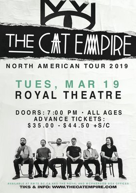 The Cat Empire, Plus Guests @ Royal Theatre Mar 19 2019 - Mar 19th @ Royal Theatre