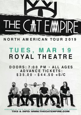The Cat Empire, Plus Guests @ Royal Theatre Mar 19 2019 - Feb 15th @ Royal Theatre