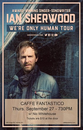 Ian Sherwood, Nic Whitehouse @ Caffe Fantastico Sep 27 2018 - Apr 20th @ Caffe Fantastico
