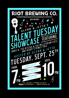 Talent Tuesday Showcase: James B Ted Richie & The Millstream Cats, Heart Stings Trio @ Riot Brewing Co. Sep 25 2018 - Jan 23rd @ Riot Brewing Co.