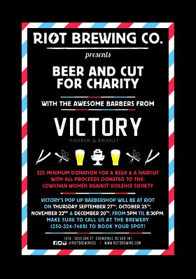 Beer and Cut with Victory Barbers @ Riot Brewing Co. Dec 20 2018 - Dec 9th @ Riot Brewing Co.