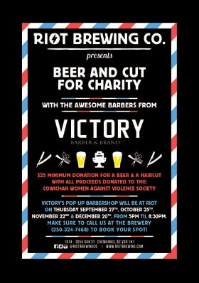 Beer and Cut with Victory Barbers @ Riot Brewing Co. Nov 22 2018 - Jan 21st @ Riot Brewing Co.