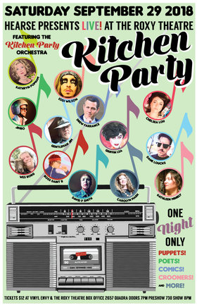 Hearse Presents Live! Kitchen Party at the Roxy Theatre: Wes Borg, Carolyn Mark, Kathryn Popham, Chelsea Lou , Hearse, David P. Smith, Kathleen Miniely, Dane Loucks, Drew Farrance, Eddi Wilson , Griffin Lea @ Blue Bridge at the Roxy Sep 29 2018 - Mar 29th @ Blue Bridge at the Roxy