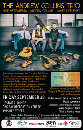 JUNO Nominated & 5X Canadian Folk Music Award Winning: Andrew Collins Trio @ Upstairs Lounge - Oak Bay Recreation Centre Sep 28 2018 - Mar 31st @ Upstairs Lounge - Oak Bay Recreation Centre