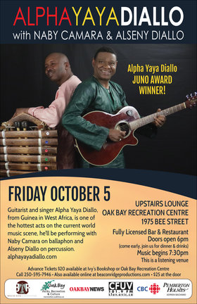 Juno Award Winner: Alpha Yaya Diallo, Naby Camara, Alseny Diallo @ Upstairs Lounge - Oak Bay Recreation Centre Oct 5 2018 - Mar 31st @ Upstairs Lounge - Oak Bay Recreation Centre