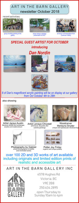 ART SHOW INTRODUCING DAN NORDIN: Dan Nordin, jacqui austin, Gabriel Taschereau, Lenaya Chrystall, Merlayna Snyder, Joy Finlay @ Art In The Barn Gallery Oct 4 2018 - Jan 16th @ Art In The Barn Gallery
