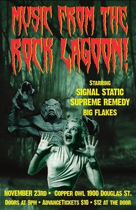 From the Rock Lagoon!: Signal Static, Supreme Remedy, Big Flakes @ Copper Owl Nov 23 2018 - Aug 7th @ Copper Owl