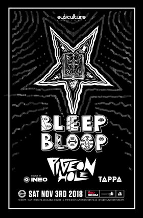 Bleep Bloop w/ Pigeon Hole & Tappa @ The Red Room Nov 3 2018 - Feb 17th @ The Red Room