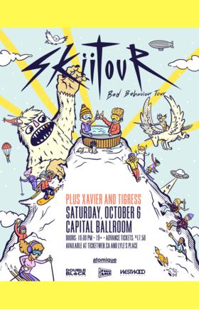 SkiiTour and , Xavier Walker, TigRess @ Capital Ballroom Oct 6 2018 - Oct 20th @ Capital Ballroom