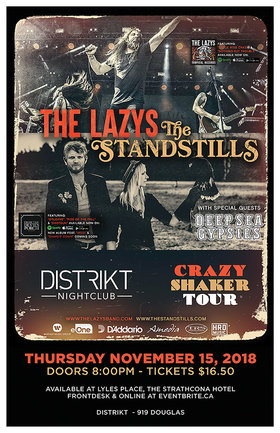 The Lazys, The Standstills , Deep Sea Gypsies @ Distrikt Nov 15 2018 - Feb 19th @ Distrikt
