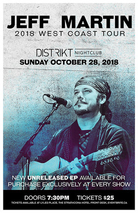 Jeff Martin (of the Tea Party) @ Distrikt Oct 28 2018 - Feb 19th @ Distrikt