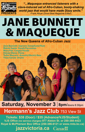 The Victoria Jazz Society Presents: Jane Bunnett & Maqueque - SOLD OUT @ Hermann's Jazz Club Nov 3 2018 - Oct 17th @ Hermann's Jazz Club