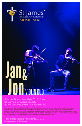 Jan & Jon Violin Duo: Jonathan Chan, Jan Bislin @ St James' Church Nov 18 2018 - Mar 22nd @ St James' Church