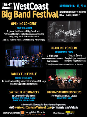 WestCoast Big Band Festival Opening Concert: Space Elevator, Fat Jazz, Rising Star Thad Bailey-Mai @ Northwood United Church Nov 16 2018 - Feb 17th @ Northwood United Church