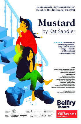 Mustard @ Belfry Theatre Oct 30 2018 - Dec 11th @ Belfry Theatre